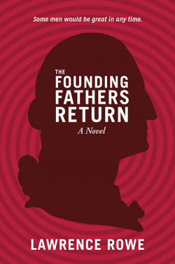 The Founding Fathers Return 1 Book Cover