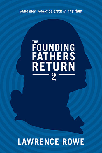 The Founding Fathers Return 2 Book Cover