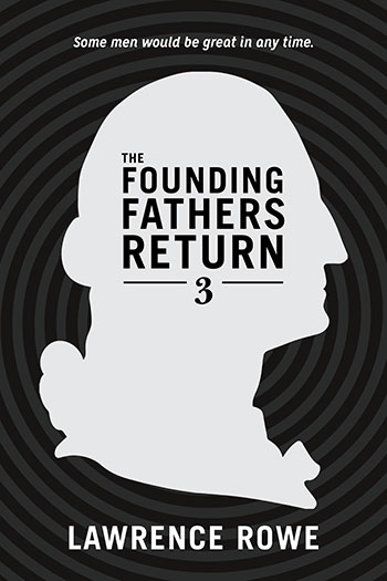 The Founding Fathers Return Cover